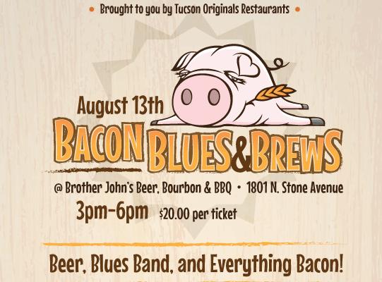 https://tucsonfoodie.com/2016/08/09/tucson-originals-brother-johns-host-bacon-blues-brews-august-13/